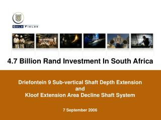4.7 Billion Rand Investment In South Africa