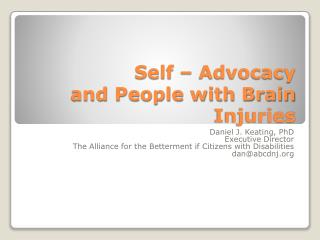 Self � Advocacy and People with Brain Injuries