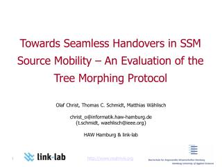 Towards Seamless Handovers in SSM Source Mobility – An Evaluation of the Tree Morphing Protocol