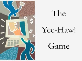 The Yee-Haw! Game