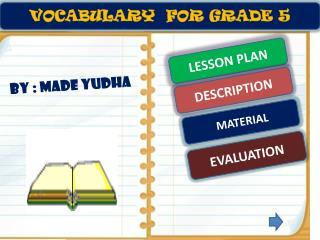 VOCABULARY  FOR  GRADE 5