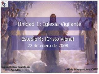 Unidad 1: Iglesia Vigilante