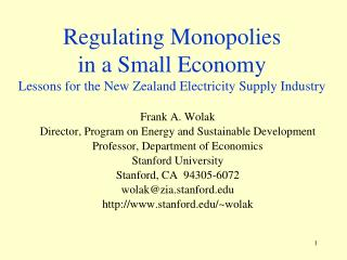 Regulating Monopolies  in a Small Economy Lessons for the New Zealand Electricity Supply Industry
