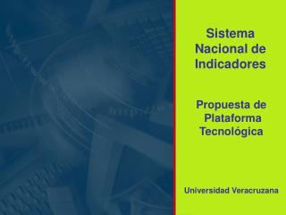 Propuesta de  Plataforma  Tecnológica