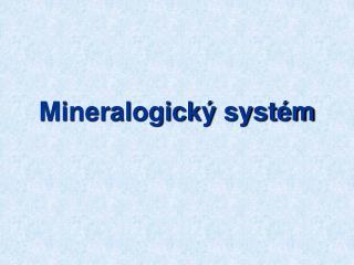 Mineralogický systém