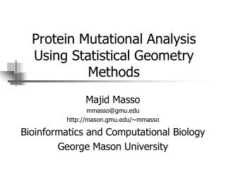 Protein Mutational Analysis Using Statistical Geometry Methods