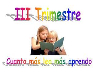 III Trimestre