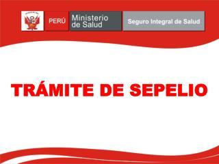 TRÁMITE DE SEPELIO