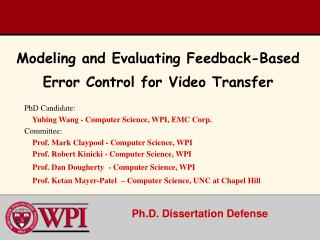 Modeling and Evaluating Feedback-Based Error Control for Video Transfer