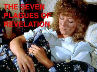 THE SEVEN PLAGUES OF REVELATION