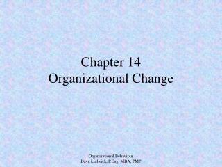 Chapter 14 Organizational Change