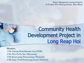 Community Health  Development Project in Long Reap Hoi