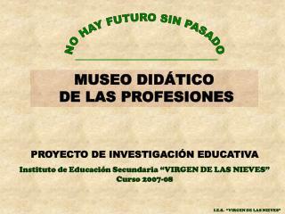 NO HAY FUTURO SIN PASADO