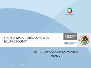 PLATAFORMA ESTRATÉGICA PARA LA EQUIDAD POLÍTICA