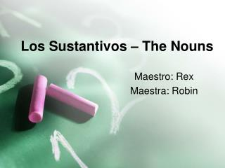 Los Sustantivos – The Nouns