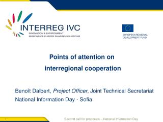 Benoît Dalbert,  Project Officer , Joint Technical Secretariat National Information Day - Sofia