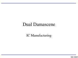 Dual Damascene