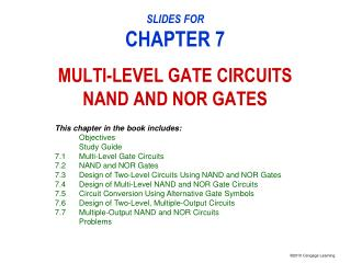 SLIDES FOR CHAPTER 7 MULTI-LEVEL GATE CIRCUITS NAND AND NOR GATES