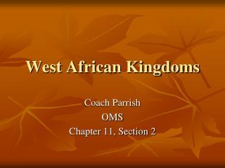 West African Kingdoms