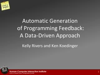 Automatic Generation  of Programming Feedback:  A Data-Driven Approach