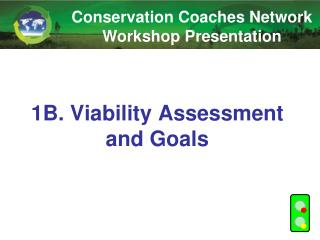 1B. Viability Assessment and Goals