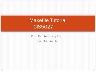 Makefile  Tutorial CIS5027