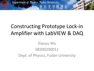 Constructing Prototype Lock-in Amplifier with  LabVIEW & DAQ