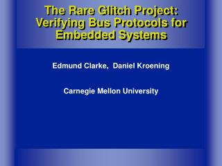The Rare Glitch Project: Verifying Bus Protocols for Embedded Systems