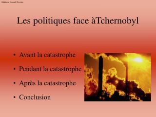 Les politiques face �Tchernobyl