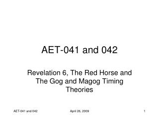 AET-041 and 042