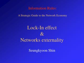 Lock-In effect    Networks externality
