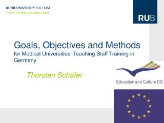 Goals, Objectives and Methods for Medical Universities' Teaching Staff Training in Germany