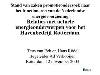 Stand van  zaken  promotieonderzoek naar het functioneren van de Nederlandse energievoorziening