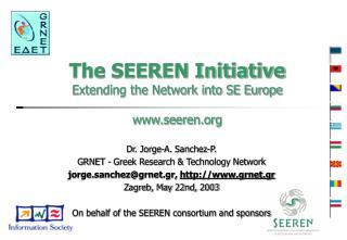 The SEEREN Initiative Extending the Network into SE Europe seeren