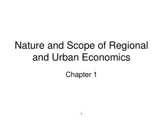 Nature and Scope of Regional and Urban Economics