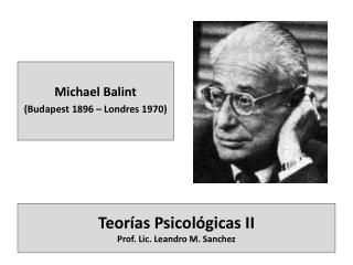 Teor�as Psicol�gicas II Prof. Lic. Leandro M. Sanchez
