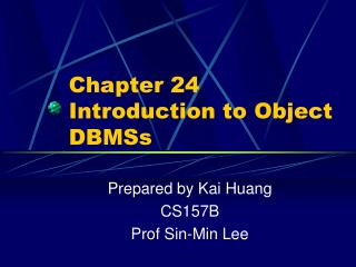 Chapter 24 Introduction to Object DBMSs