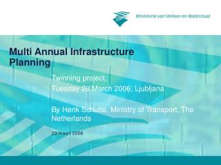 Multi Annual Infrastructure Planning