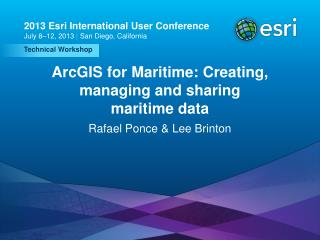 ArcGIS for Maritime: Creating, managing and sharing maritime data