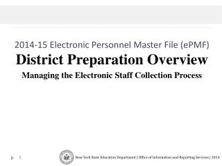 2014-15  Electronic Personnel  Master  File ( ePMF )