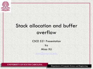 Stack allocation and buffer overflow