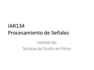 IAR134 Procesamiento de Señales