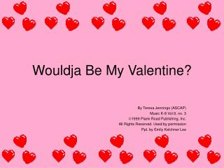 Wouldja Be My Valentine