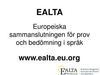 EALTA Europeiska sammanslutningen för prov och bedömning i språk
