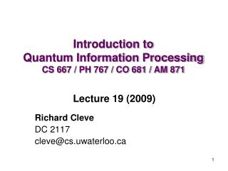 Introduction to  Quantum Information Processing CS 667 / PH 767 / CO 681 / AM 871