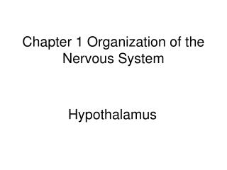 Chapter 1 Organization of the Nervous System