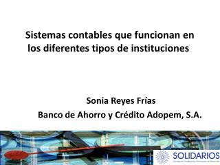 Sistemas contables que funcionan en los diferentes  tipos  de  instituciones .
