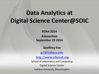 Data Analytics at  Digital Science  Center@SOIC