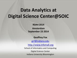 Data Analytics at  Digital Science  Center@SOIC