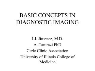 BASIC CONCEPTS IN DIAGNOSTIC IMAGING